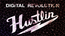 Digital Revolution - Hustlin